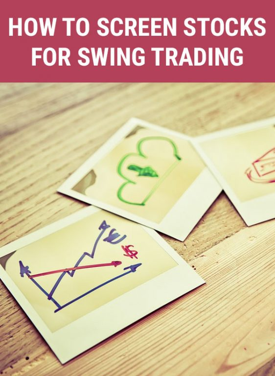 How to Screen Stocks for Swing Trade