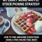 How I Found Stock Picks with…Waffles?